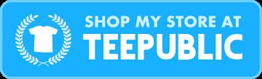 Teepublic Store